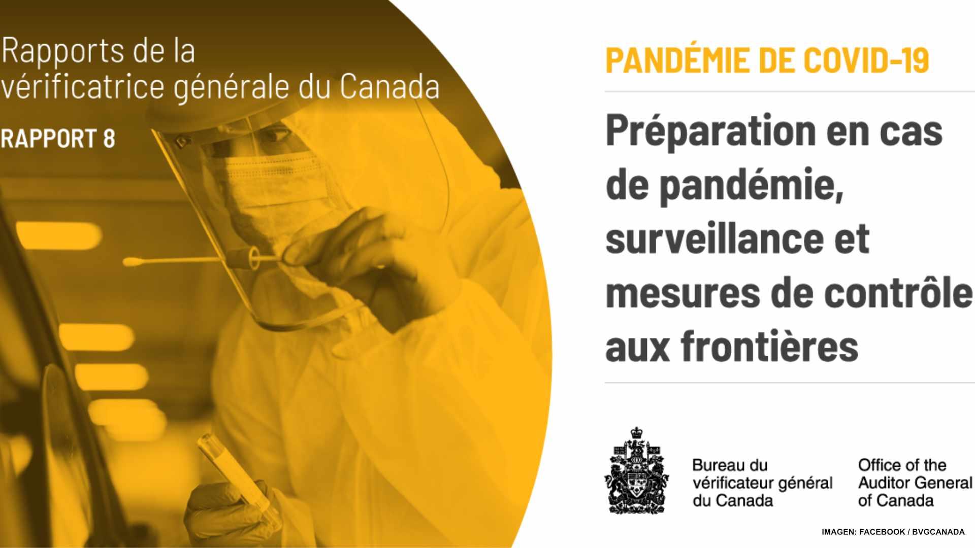 Canadá no tenía listos planes de emergencia, dice Auditora