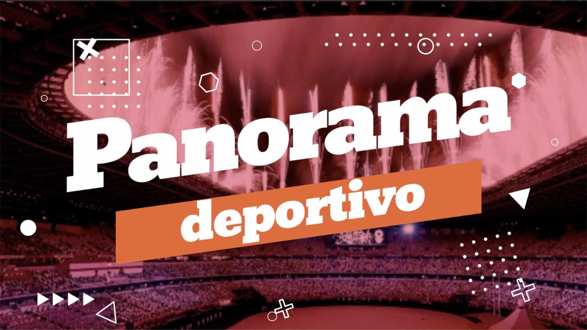 Panorama Deportivo (25 julio 2021)